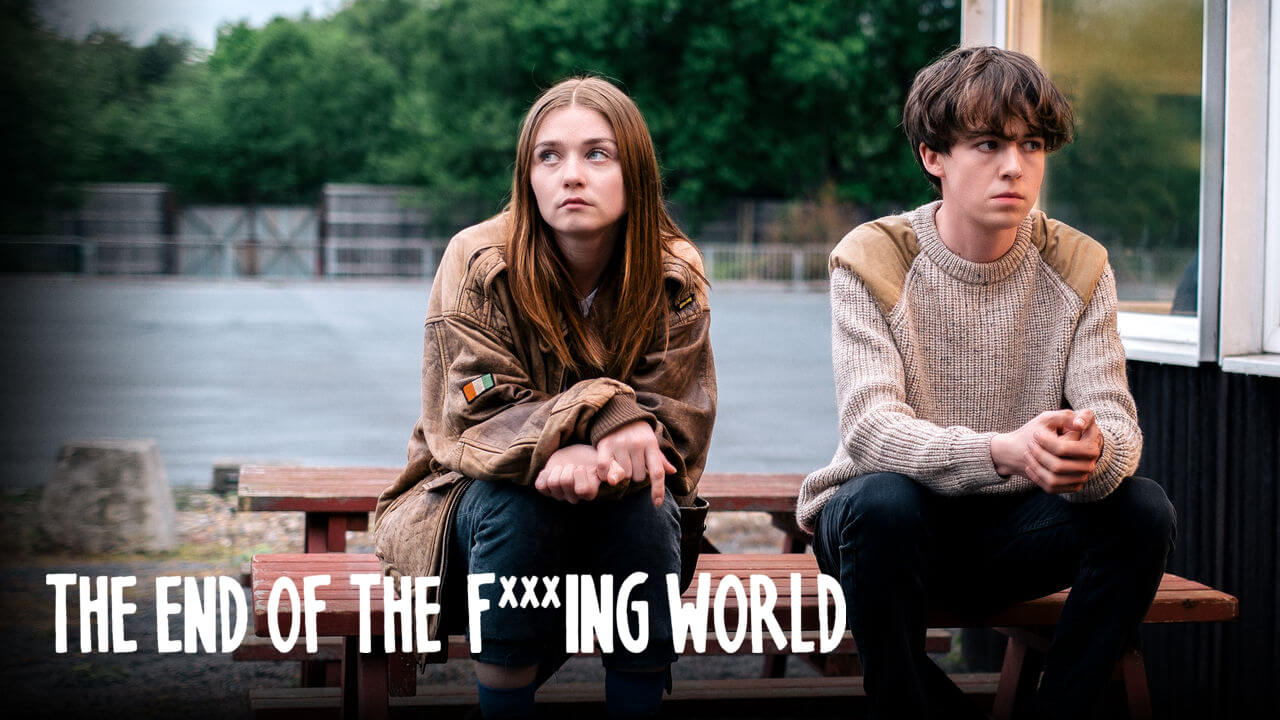 The End of the F**king World Season 3: Release, Cast, Netflix, Cancelled?